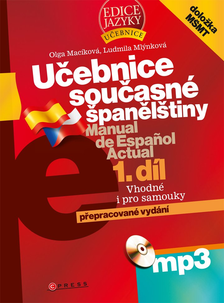 Učebnice současné španělštiny: díl. 2008. xii, 497 s. + 1 MP3