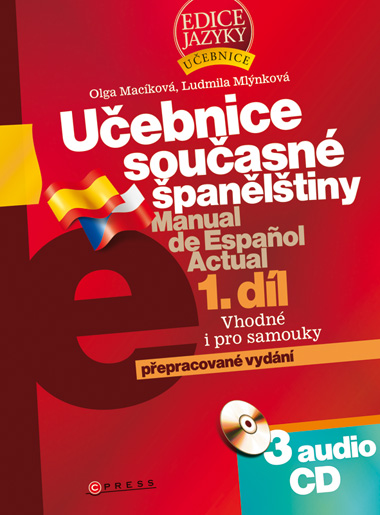 Učebnice současné španělštiny: díl. 2008. xii, 497 s. + 3 CD
