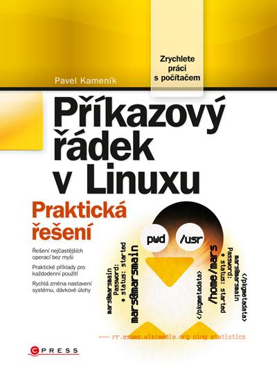 Příkazový řádek v Linuxu - Praktická řešení