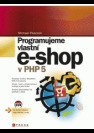 Programujeme vlastní e-shop v PHP 5