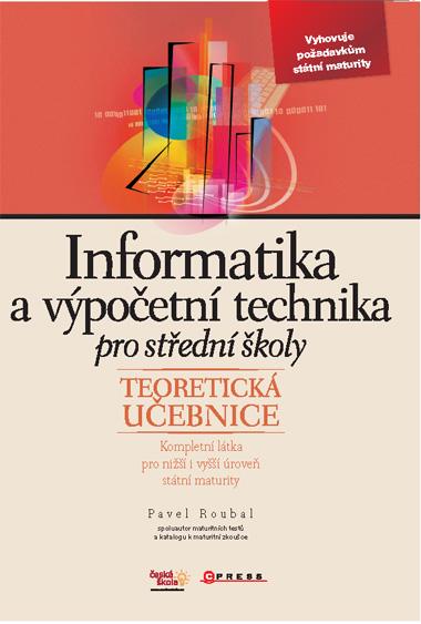 Informatika a výpočetní technika pro střední školy - teorie