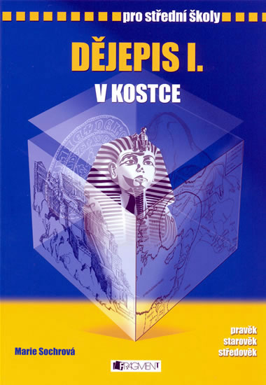Dějepis v kostce I. pro střední školy. Pravěk, starověk, středověk - Náhled učebnice