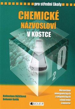 Chemické názvosloví v kostce pro střední školy