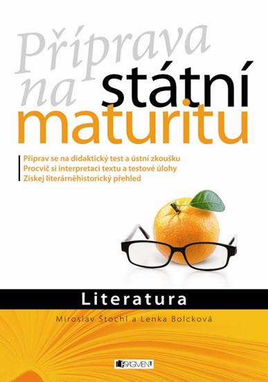 Příprava na státní maturitu, Literatura