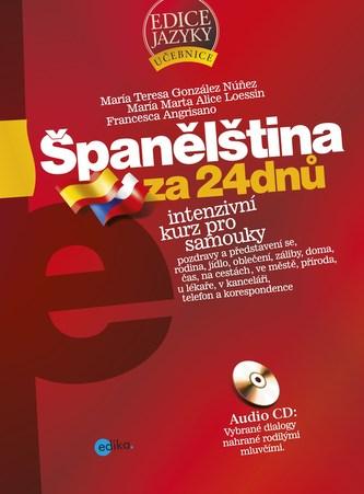 Španělština za 24 dnů - Intenzivní kurz pro samouky