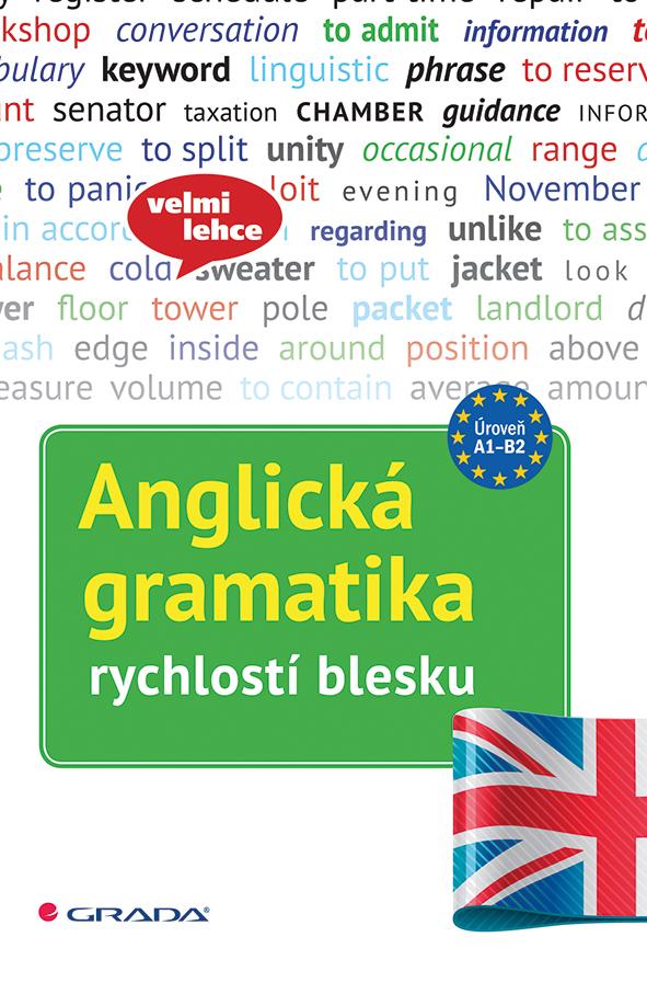 Anglická gramatika rychlostí blesku - Náhled učebnice