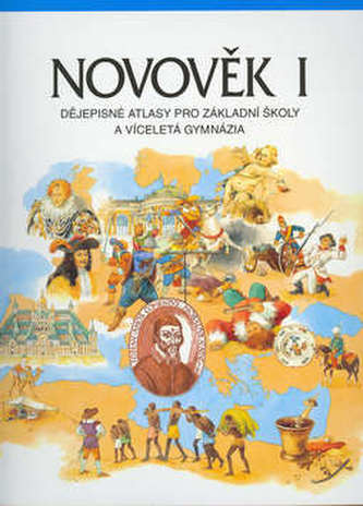 Novověk I. Dějepisný atlas