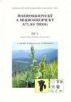 Makroskopický a mikroskopický atlas drog, Lékopisné drogy dle ČL 97, ČL 98 a ČsL 4 - Náhled učebnice
