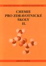 Chemie pro zdravotnické školy. Část 2