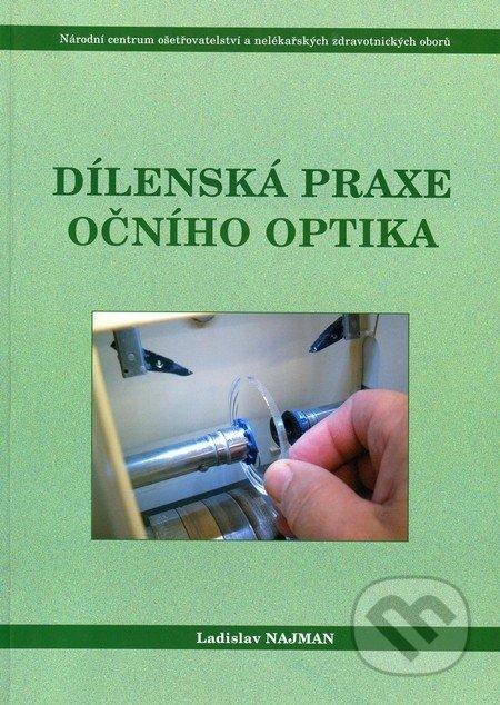 Dílenská praxe očního optika - Náhled učebnice