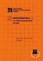 Matematika I ve strukturovaném studiu - Náhled učebnice