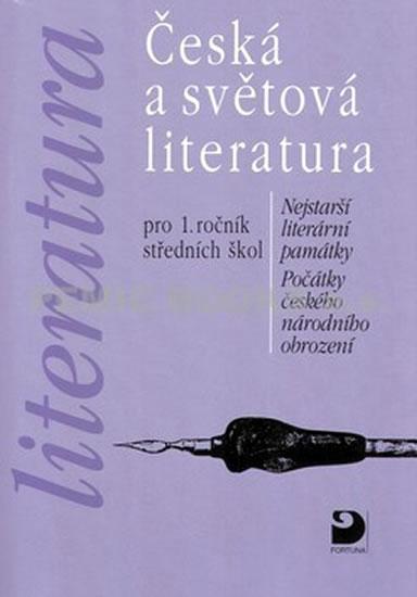Literatura pro 1. ročník středních škol: Nejstarší literární památky, počátky českého národního obrození