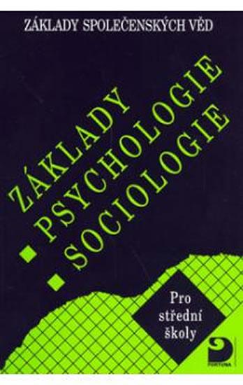 Základy psychologie, sociologie: základy společenských věd