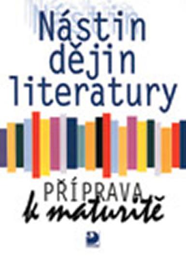 Nástin dějin literatury, příprava k maturitě - Náhled učebnice