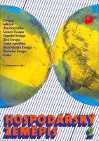 Hospodářský zeměpis 2. Pro obchodní akademie a ostatní střední školy