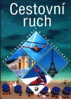 Cestovní ruch, pro střední školy a pro veřejnost - Náhled učebnice