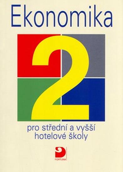 Ekonomika 2 pro střední a vyšší hotelové školy - Náhled učebnice