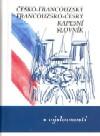 Tchèque-français, français-tchèque dictionnaire de poche avec la prononciation