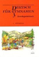 Deutsch für Gymnasien 3, Grundlagenlehrbuch