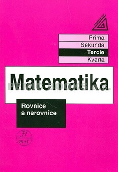 Matematika: Rovnice a nerovnice