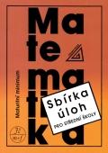 Sbírka úloh z matematiky pro střední školy: Maturitní minimum - Náhled učebnice