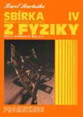 Sbírka řešených úloh z fyziky pro střední školy IV: Optika, fyzika mikrosvěta, speciální teorie relativity, astrofyzika