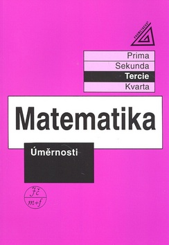 Matematika: Úměrnosti