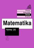 Matematika: Výrazy 2