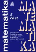 Matematika pro SOŠ a studijní obory SOU, 5. část