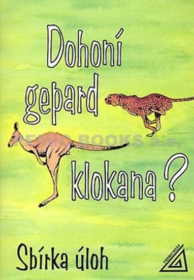 Dohoní gepard klokana? - Sbírka úloh - Náhled učebnice