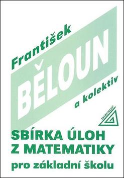 Sbírka úloh z matematiky pro základní školu