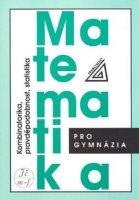 Matematika pro gymnázia: Kombinatorika, pravděpodobnost, statistika - Náhled učebnice