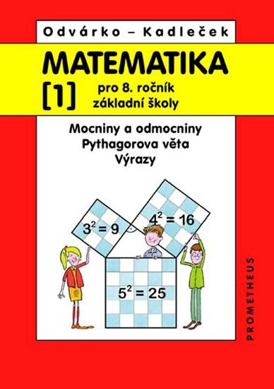 Matematika pro 8. ročník základní školy, Mocniny a odmocniny, Pythagorova věta, Výrazy