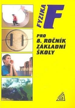 Fyzika pro 8. ročník základní školy