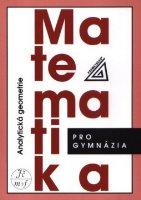 Matematika pro gymnázia: Analytická geometrie - Náhled učebnice