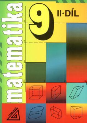 Matematika 9: díl 2. 1999. 159 s