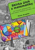 Sbírka úloh z matematiky pro 2.stupeň základních škol a nižší ročníky víceletých gymnázií