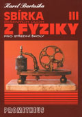 Sbírka řešených úloh z fyziky pro střední školy III: Elektřina a magnetismus