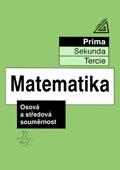 Matematika pro nižší ročníky víceletých gymnázií: Osová a středová souměrnost - Náhled učebnice