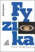 Fyzika pro gymnázia: Astrofyzika
