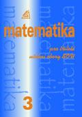 Matematika pro tříleté učební obory SOU 3.díl