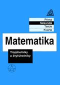 Matematika pro nižší ročníky víceletých gymnázií - Trojúhelníky a čtyřúhelníky - Náhled učebnice