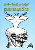 Středoškolská matematika ve vzorcích a větách - Náhled učebnice