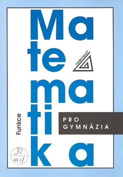 Matematika pro gymnázia : funkce - Náhled učebnice