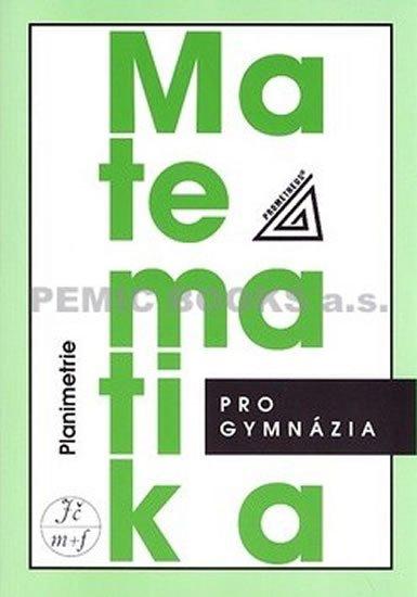 Matematika pro gymnázia: Planimetrie - Náhled učebnice