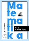 Matematika pro gymnázia: Goniometrie - Náhled učebnice