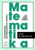 Matematika pro gymnázia : kombinatorika, pravděpodobnost, statistika