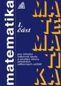 Matematika pro střední odborné školy a studijní obory středních odborných učilišť, 1. část - Náhled učebnice
