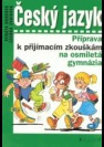 Český jazyk, příprava k přijímacím zkouškám na osmiletá gymnázia