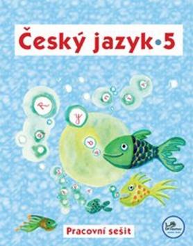 Český jazyk 5 Pracovní sešit - 5. ročník - Náhled učebnice